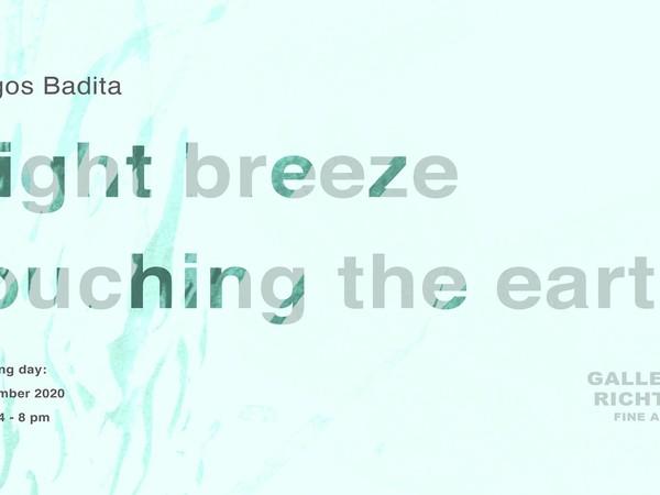 Dragoș Bădiță. Light breeze touching the earth, Richter Fine Art, Roma