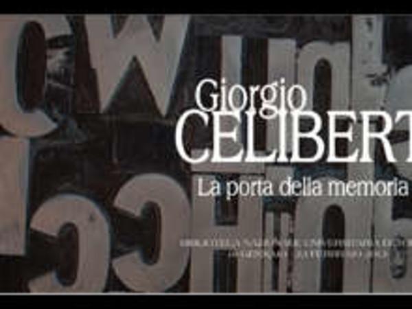Giorgio celiberti la porta della memoria mostra torino biblioteca nazionale universitaria - Mostra della porta ...