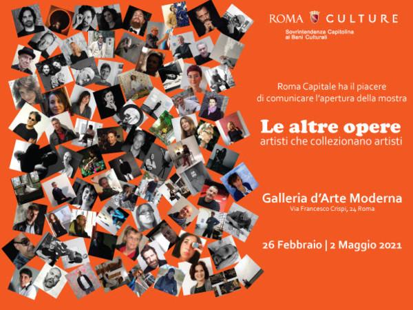 Le altre opere. Artisti che collezionano artisti, Galleria d'Arte Moderna, Roma