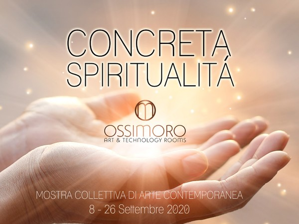 Concreta spiritualità, Ossimoro Art Gallery, Torino