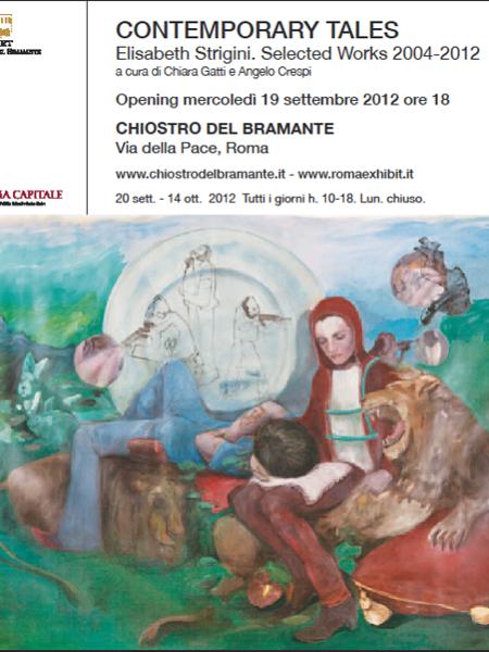 Contemporary Tales Elisabeth Strigini. Selected works 2004-2012