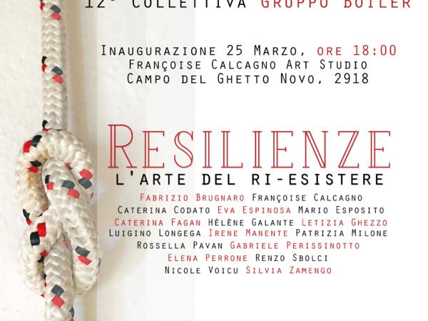 Resilienze. L'arte del ri-esistere, Françoise Calcagno Art Studio, Venezia