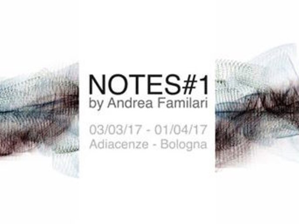 Andrea Familari // Notes#1