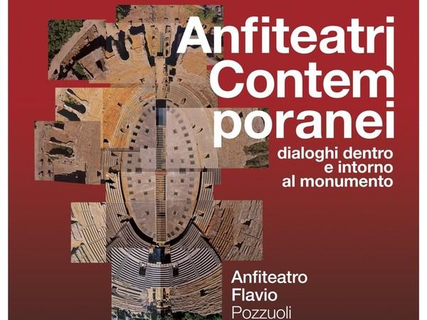 Anfiteatri Contemporanei. Dialoghi dentro e intorno al monumento