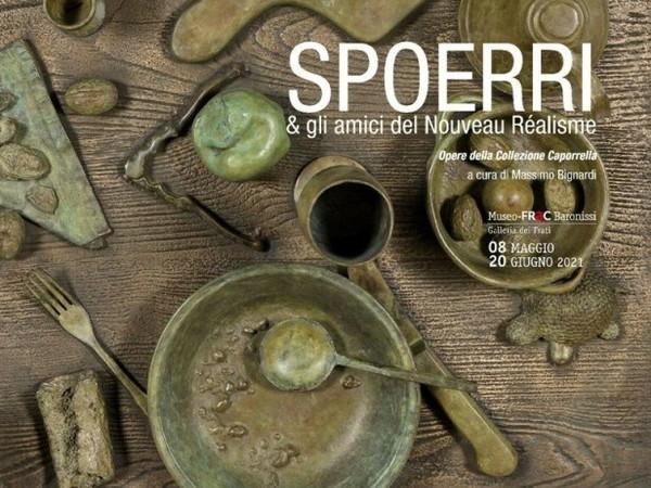Spoerri & gli amici del Nouveau Réalisme. Opere della Collezione Caporrella, Museo-FRaC Baronissi