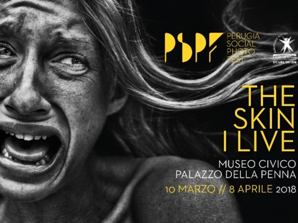 Perugia Social Photo Fest 2018 - The Skin I Live