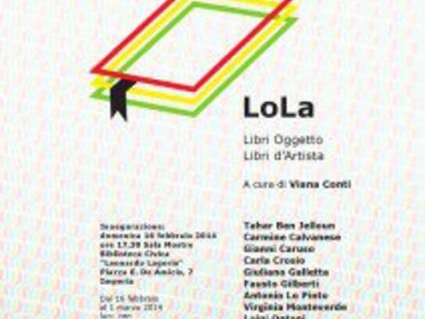 LoLa. Libri oggetto Libri d'artista, Biblioteca Civica Lagorio, Imperia