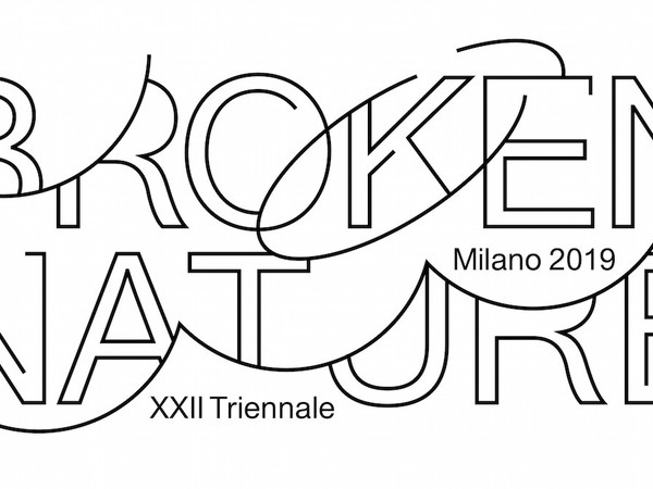 XXII Triennale di Milano - Broken Nature: Design Takes on Human Survival
