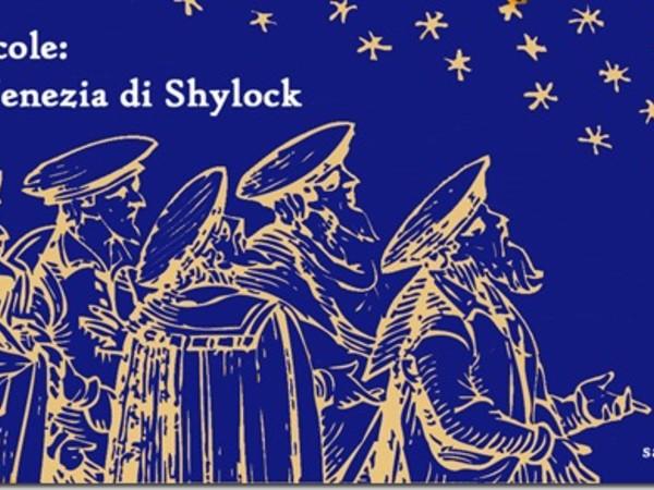 Calli, campi e scole: a spasso nella Venezia di Shylock