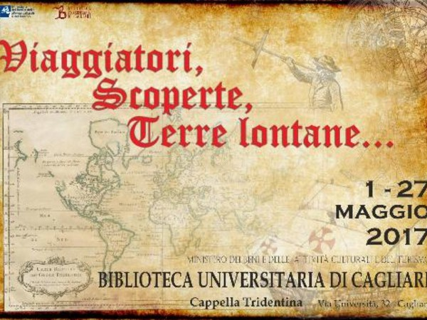 Viaggiatori, scoperte, terre lontane..., Biblioteca universitaria di Cagliari