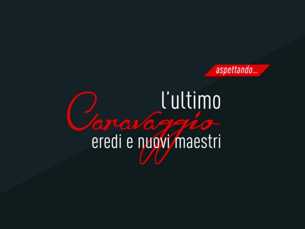 L'ultimo Caravaggio. Eredi e nuovi maestri, Gallerie d'Italia Milano