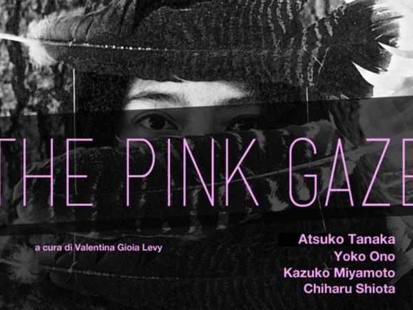 The Pink Gaze, Museo Nazionale d'Arte Orientale 'Giuseppe Tucci', Roma