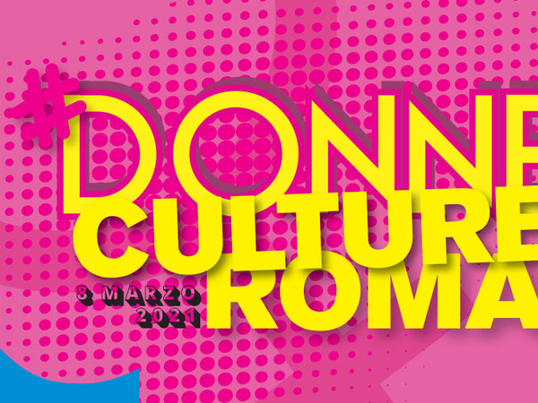 #DonneCulturaRoma