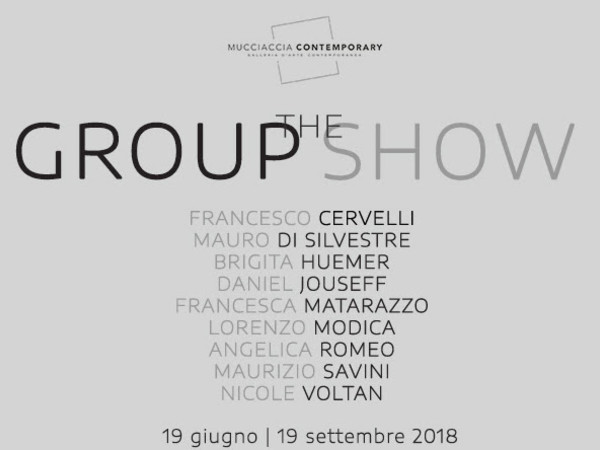 The Group Show, Mucciaccia Contemporary, Roma
