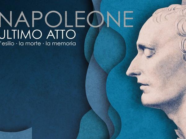 Napoleone ultimo atto. L'esilio, la morte, la memoria - Mostra - Roma - Museo Napoleonico - Arte.it