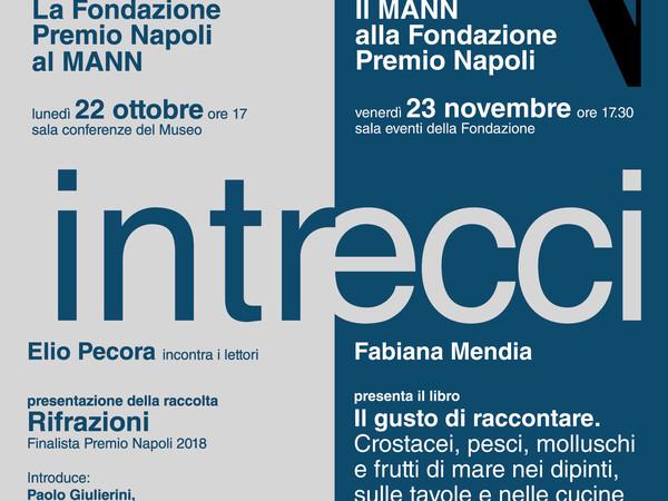 """Il MANN e la Fondazione Premio Napoli insieme per """"Intrecci d'autore"""""""
