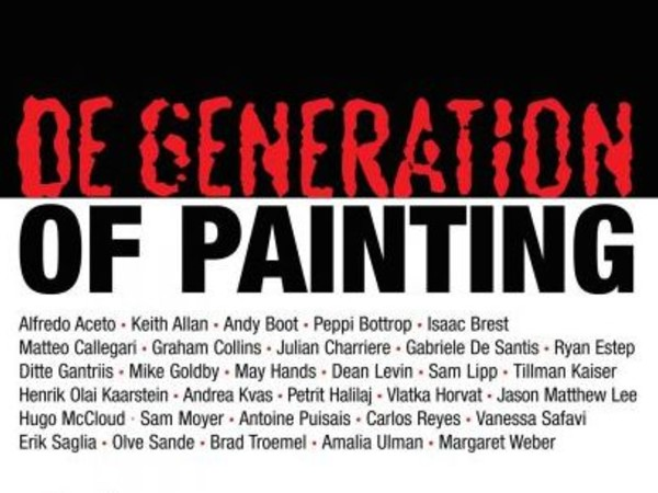 De Generation of Painting, Fondazione 107, Torino