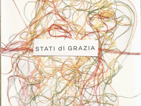 Stati di Grazia - Residenza d'artista