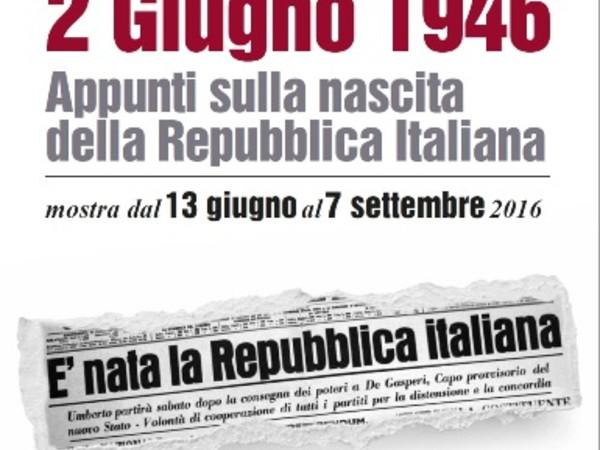 2 giugno 1946 appunti sulla nascita della repubblica for Repubblica italiana nascita