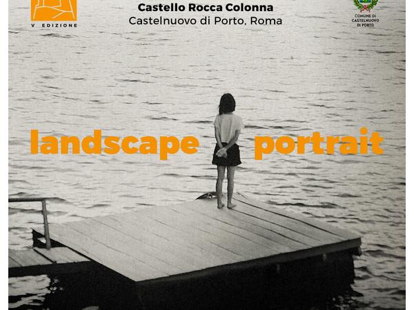 Castelnuovo Fotografia 2017. V Edizione - Landscape Portrait