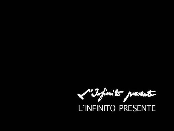 L'Infinito Presente. 29 poeti e 29 artisti per il bicentenario de L'Infinito di Leopardi