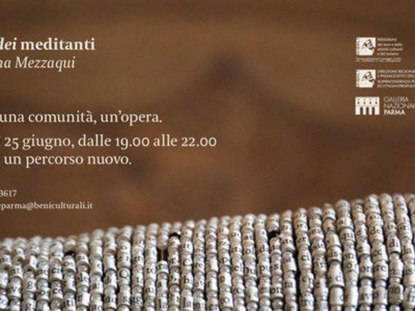 Appello dei meditanti. Con Sabrina Mezzaqui in Pilotta, Galleria Nazionale, Parma