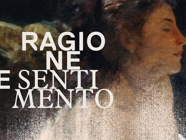 Ragione e Sentimento, Galleria Nazionale d'Arte Moderna e Contemporanea, Roma