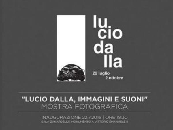 Lucio Dalla, immagini e suoni, Vittoriano, Roma