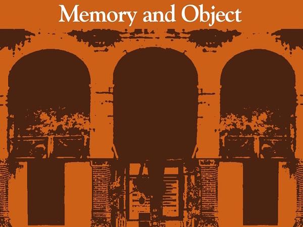 La Memoria e l'Oggetto. Artisti italiani e iraniani alla Certosa di Capri