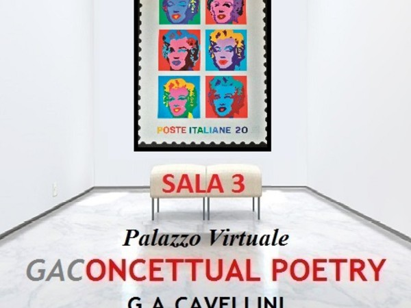 Gaconcettual Poetry. G.A. Cavellini 1914-2014