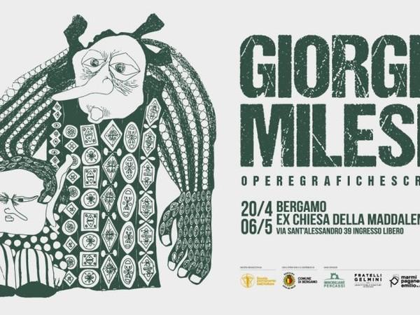 Giorgio Milesi. Opere grafiche e scritti