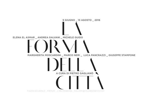 La forma della città, Eduardo Secci Contemporary, Firenze