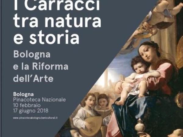 I Carracci tra natura e storia. Bologna e la Riforma dell'Arte, Pinacoteca Nazionale di Bologna