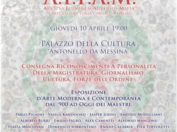 A.I.F.A.M. - Ars Ipsa Fulminem Adversus Mafia, Palacultura Antonello da Messina, Messina