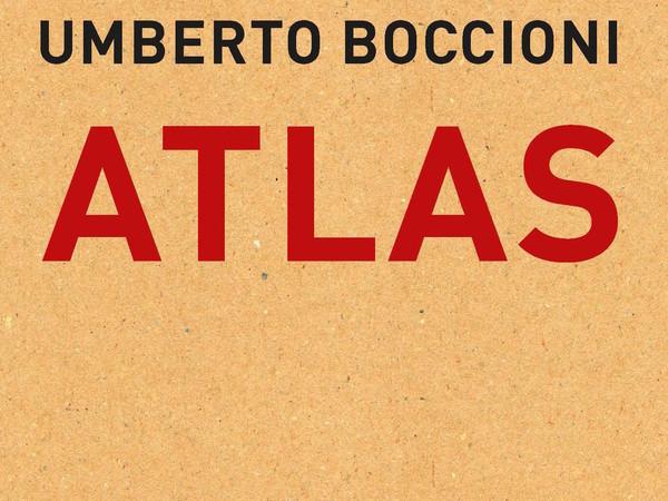 Umberto Boccioni. Atlas