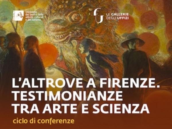 L'Altrove a Firenze. Testimonianze fra arte e scienza
