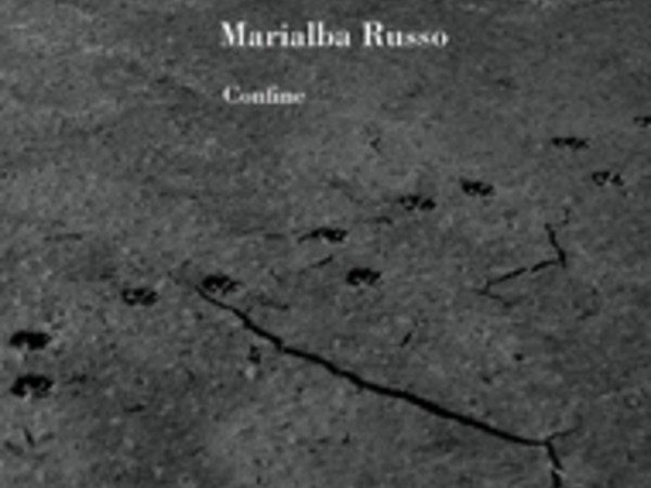 Marialba Russo. Confine
