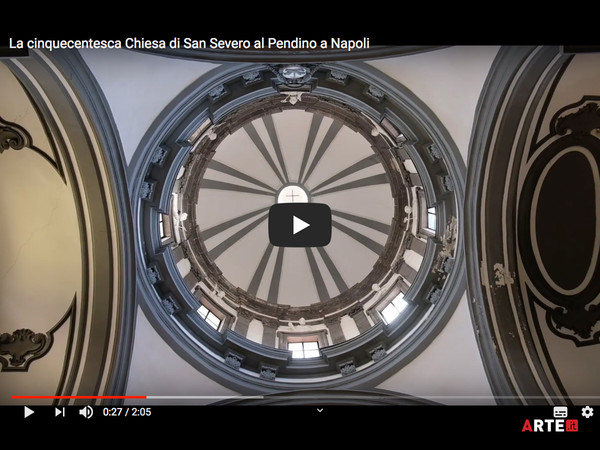 VIDEO - Chiesa di San Severo al Pendino