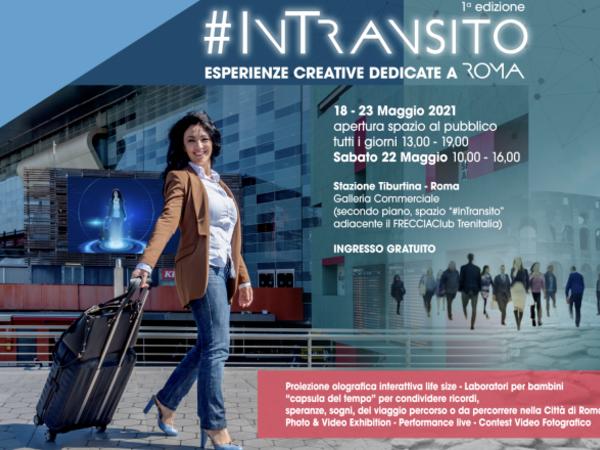 #InTransito - Esperienze creative dedicate a Roma