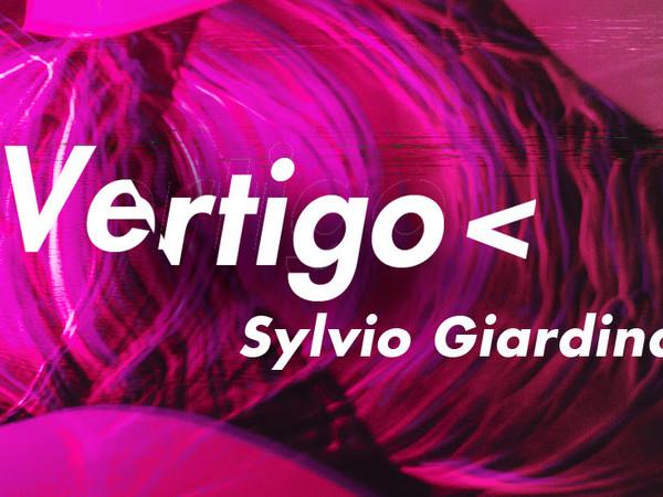 Sylvio Giardina, Vertigo, Mattatoio, Roma