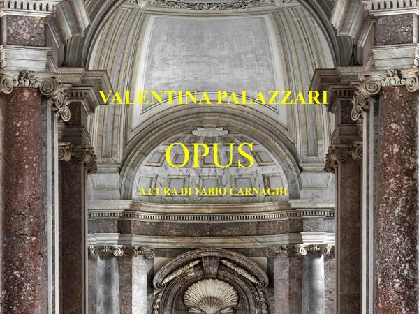 Valentina Palazzari. Opus