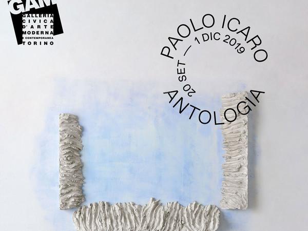 Paolo Icaro. Antologia / Anthology 1964 - 2019, GAM – Galleria Civica d'Arte Moderna e Contemporanea, Torino