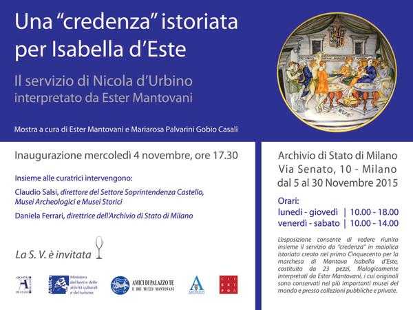 """Una """"credenza"""" istoriata per Isabella d'Este. Il servizio di Nicola d'Urbino interpretato da Ester Mantovani, Milano"""