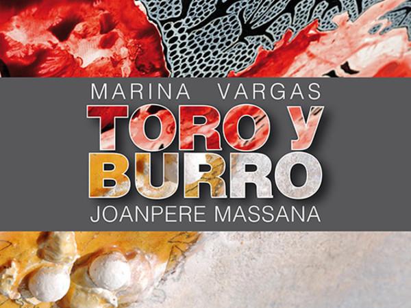 Marina Vargas - Joanpere Massana, Toro y Burro