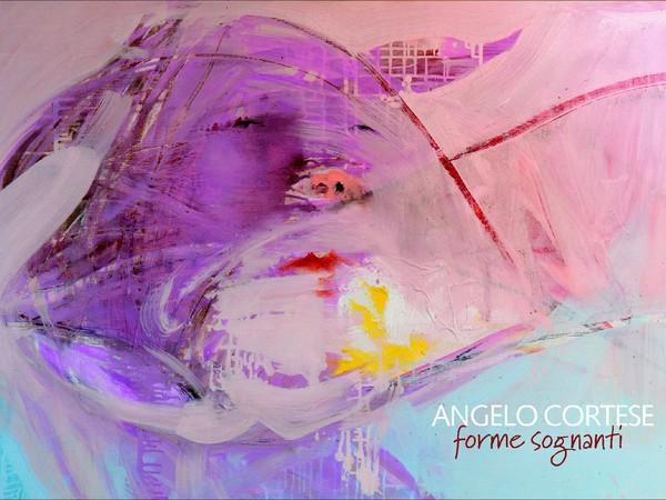 Angelo Cortese. Forme Sognanti, Galleria Quadrifoglio, Ortigia (SR)