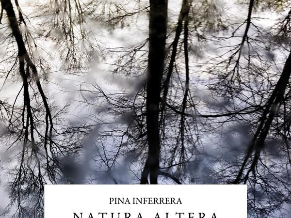 Pina Inferrera, Natura Altera