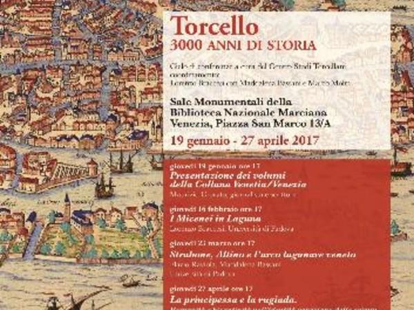 Torcello 3000 anni di storia, Biblioteca Nazionale Marciana, Venezia