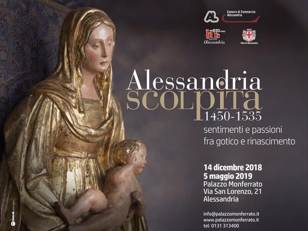 Alessandria scolpita. Sentimenti e passioni fra gotico e rinascimento, 1450-1535