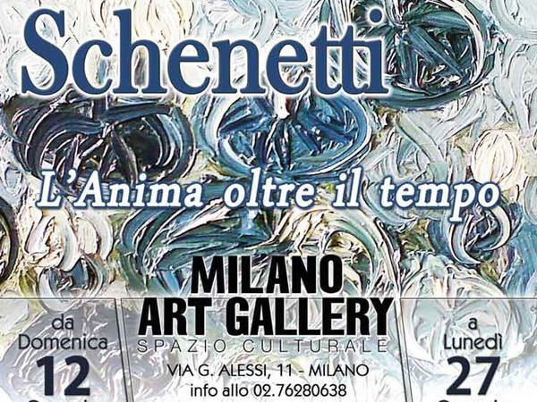 Graziella Schenetti. L'Anima oltre il tempo, Milano Art Gallery