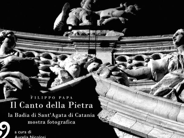 Filippo Papa. Il canto della pietra, la Badia di Sant'Agata